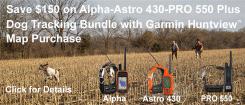 Garmin Alpha – Astro 430 – PRO 550 Rebate | gundogoutfitter | gundogoutfitter.com